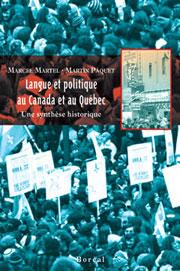 Marcel Martel and Martin Paquet, Langue et politique au Canada et au Québec