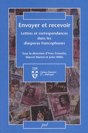Envoyer et recevoir. Lettres et correspondances dans les diasporas francophones