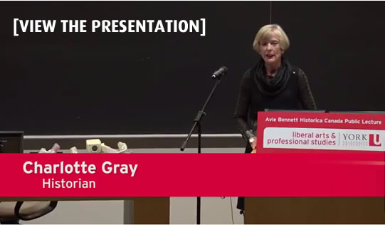 View the Presentation by Historian Charlotte Gray